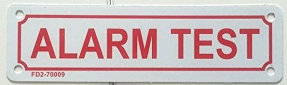 ALARM TEST SIGN white