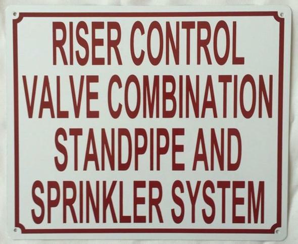 Riser Control Valve Combination Standpipe and Sprinkler System Sign