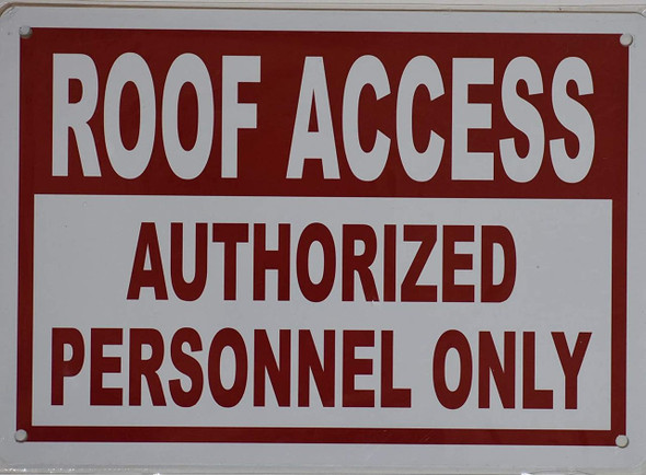 """Roof Access Sign -""""Roof Access Authorized Personnel Only"""""""