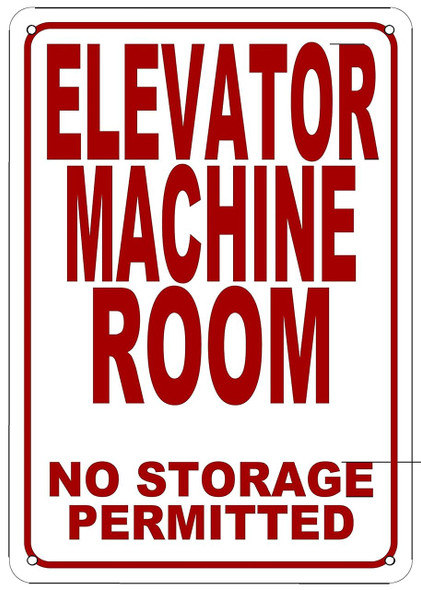 ELEVATOR MACHINE ROOM-NO STORAGE PERMITTED  (WHITE  ALUMINIUM )