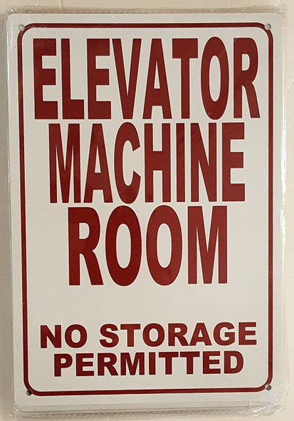ELEVATOR MACHINE ROOM-NO STORAGE PERMITTED SIGN (WHITE  ALUMINIUM )