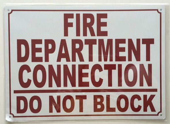 Fire Department Connection, Do Not Block, on, Aluminum- RUST FREE