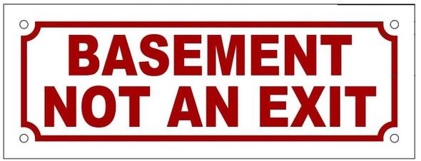 BASEMENT NOT AN EXIT