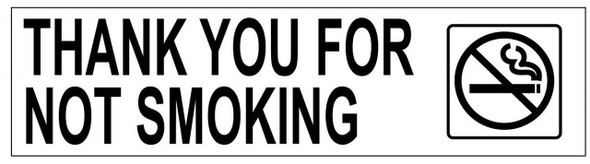 THANK YOU FOR NOT SMOKING Sign-  </span></h1></strong></p> <p>WITH DOUBLE SIDED