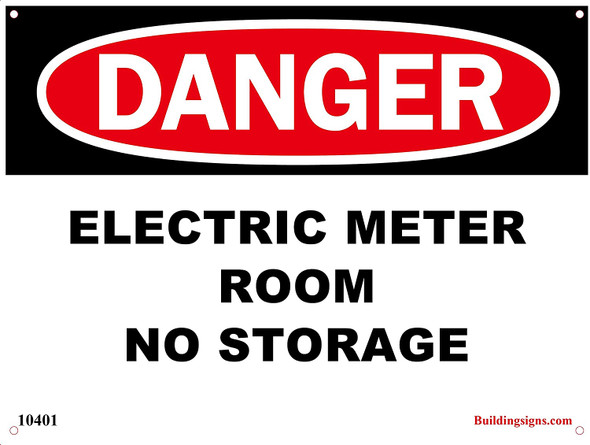 "Aluminum OSHA Safety Sign ""Danger Electric Meter Room - No Storage"" Aluminum Sign !!"