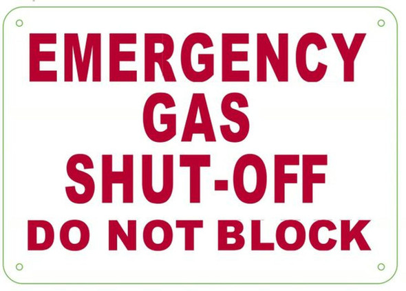 Emergency Gas Shut-Off Do Not Block Sign