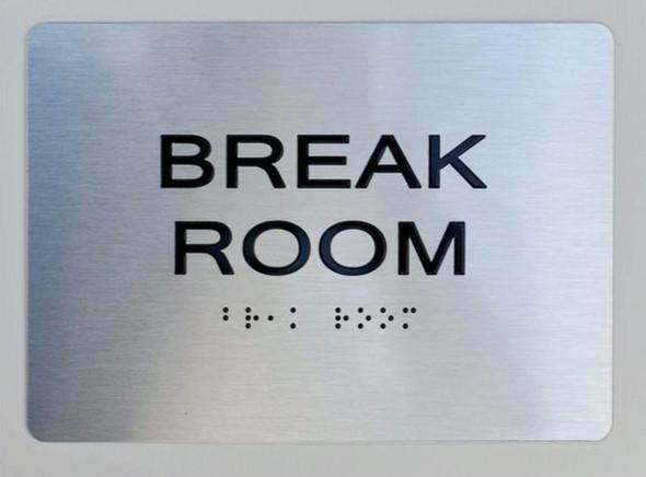 Break Room ADA-Sign -Tactile Signs The Sensation line Ada sign