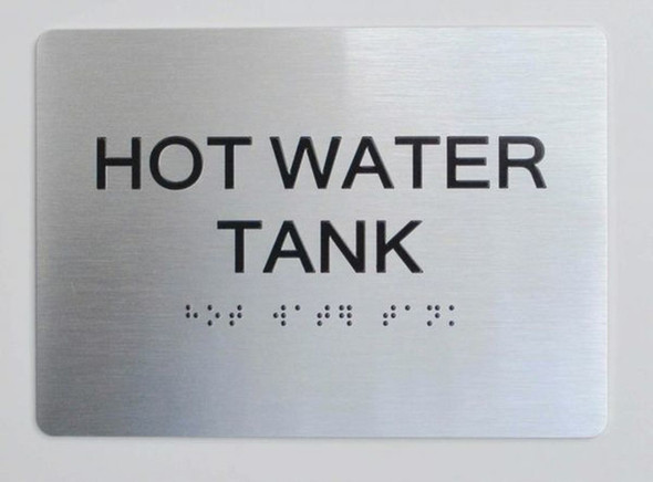 HOT WATER TANK ADA Sign -Tactile Signs Tactile Signs  The sensation line Ada sign
