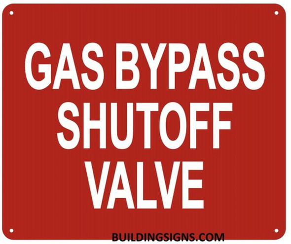 Gas Bypass SHUTOFF Valve Sign-