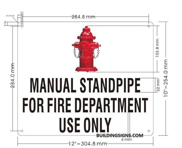 Manual Standpipe for FIRE DEP. US ONLY Sign