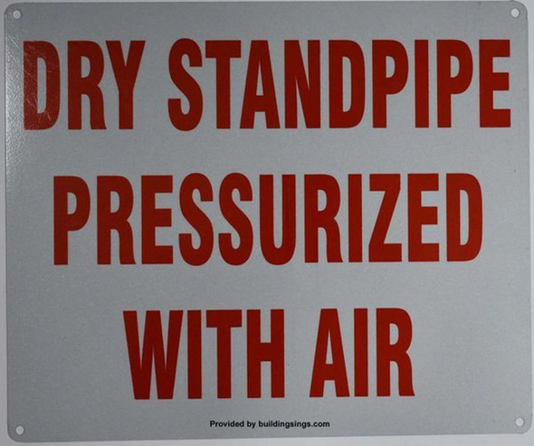 Dry PRESSURIZED Standpipe with air Sign