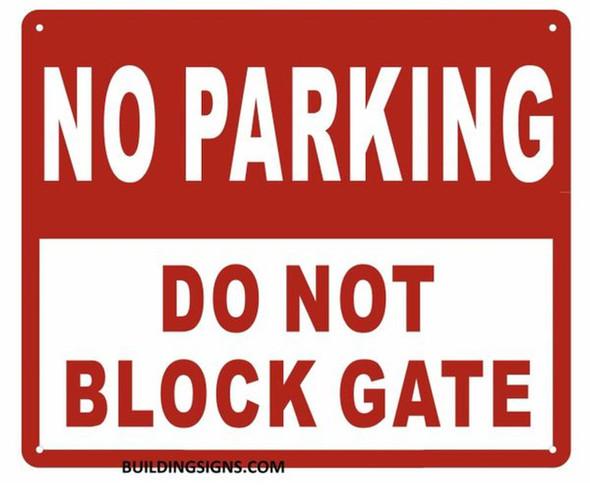 NO Parking DO NOT Block GATE Sign