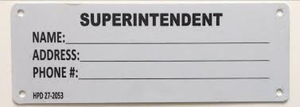 Superintendent Notice Sign (Post Janitor Name/Address)