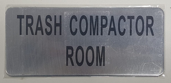 Trash Compactor Room Sign (Brush Aluminium)-The Mont Argent line