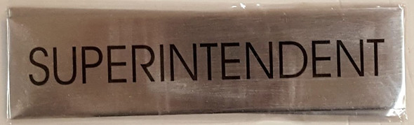 SUPERINTENDENT SIGN - Delicato line (BRUSHED ALUMINUM)
