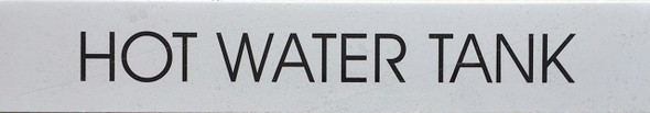 HOT WATER TANK SIGN (WHITE)
