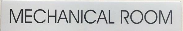 MECHANICAL ROOM SIGN (WHITE,