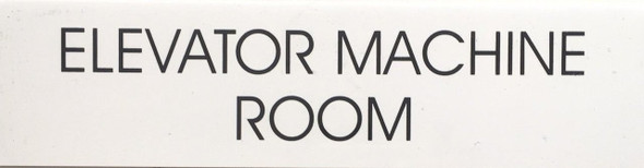 ELEVATOR MACHINE ROOM SIGN (WHITE)