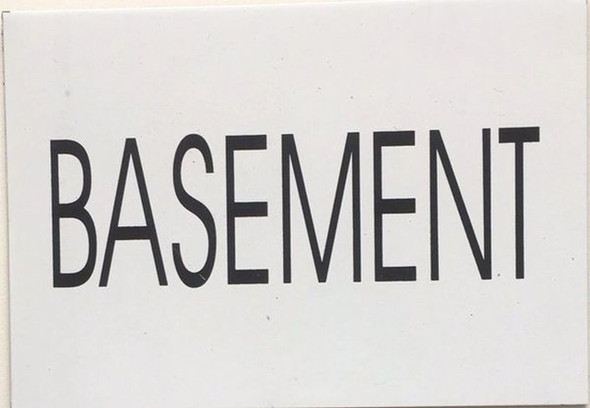 BASEMENT SIGN (WHITE)