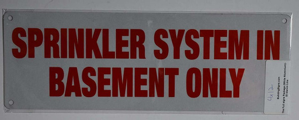 Sprinkler System in Basement ONLY Sign
