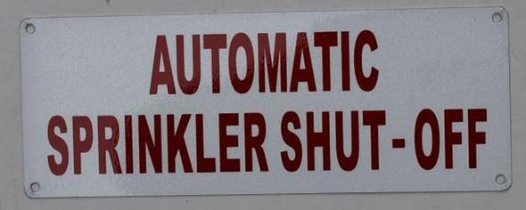 Automatic Sprinkler Shut-Off Sign