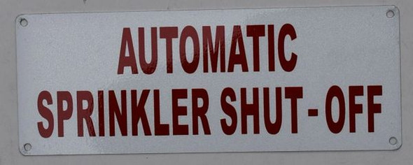 Automatic Sprinkler Shut Off Sign