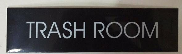 TRASH ROOM (BLACK ALUMINUM)