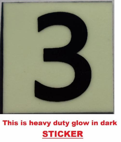 PHOTOLUMINESCENT DOOR NUMBER 3 SIGN