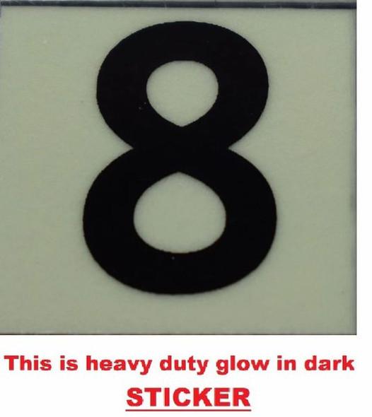 PHOTOLUMINESCENT DOOR NUMBER 8 SIGN