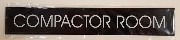 COMPACTOR ROOM SIGN (BLACK ALUMINUM)