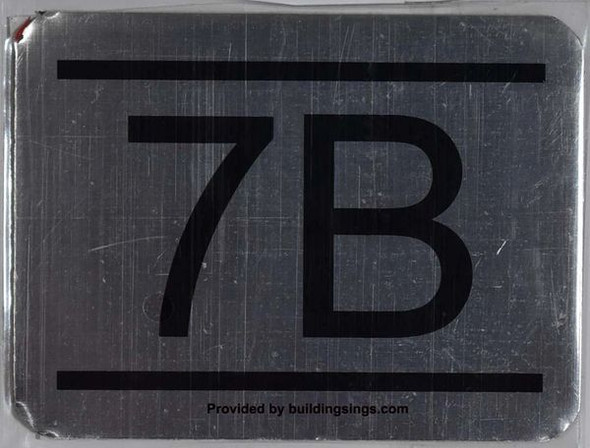 APARTMENT NUMBER SIGN– 7B