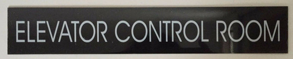 ELEVATOR CONTROL ROOM SIGN (BLACK ALUMINUM )