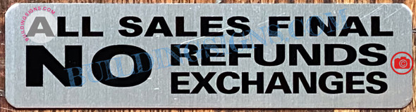 ALL SALES FINAL NO RETURNS NO EXCHANGES SIGN