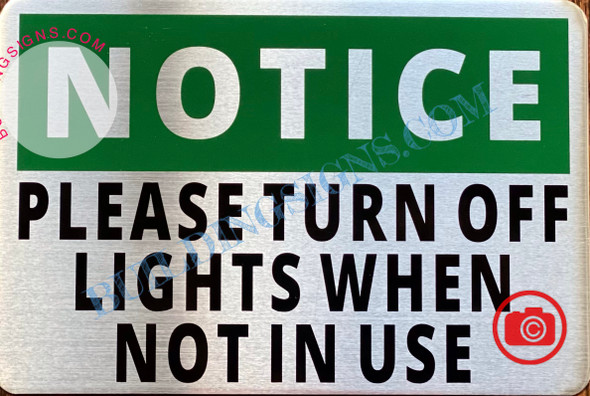 NOTICE PLEASE TURN OFF LIGHTS WHEN NOT IN USE SIGN