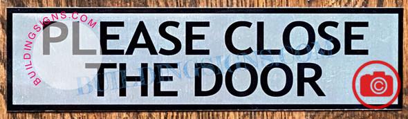 PLEASE CLOSE THE DOOR SIGN