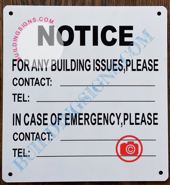 NOTICE FOR ANY BUILDING ISSUES PLEASE CONTACT_ SIGN