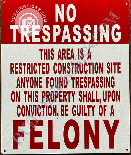 Sign No trespassing Construction site