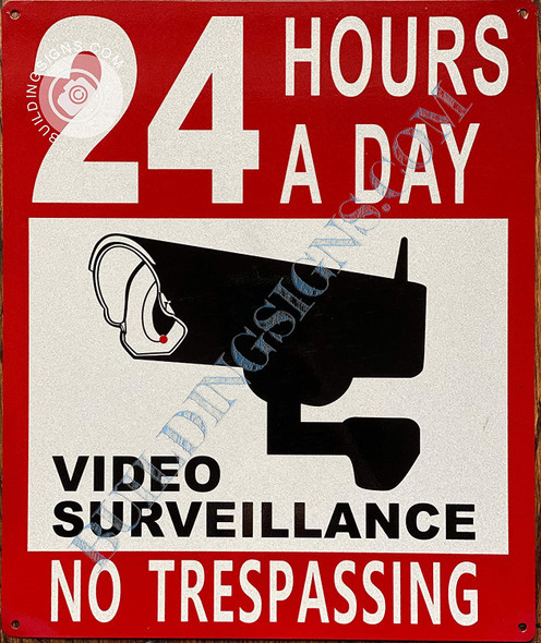 Signage 24 Hours Video Surveillance-NO TRESPASSING