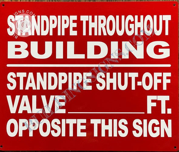 Signage Standpipe Throughout Building  with Standpipe Shut-Off Valve Opposite This
