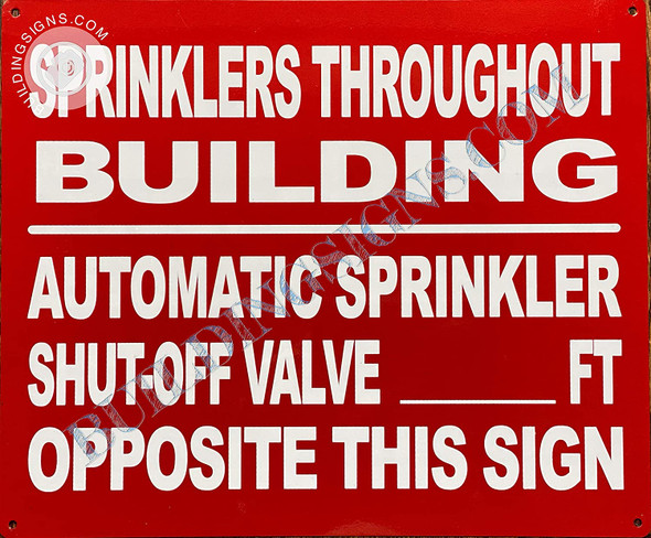 Sign Sprinkler THROUGHT Building - Automatic Sprinkler Shut-Off Valve Located Opposite This