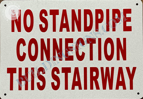 Sign No Standpipe Connection in This Stairway Safety