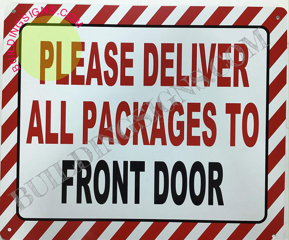 Please Deliver All Packages to Front Door