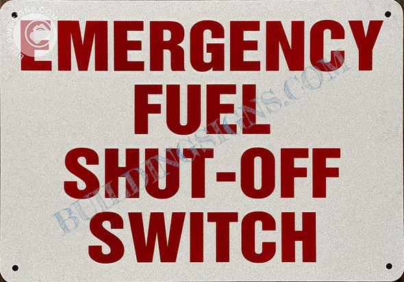 Sign Emergency Fuel Shut Off Switch
