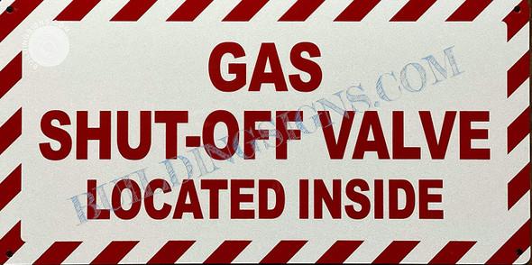 Sign Gas Shut Off Valve Located Inside