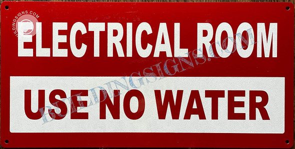 Signage Electrical Room  -Electrical Room  USE NO Water