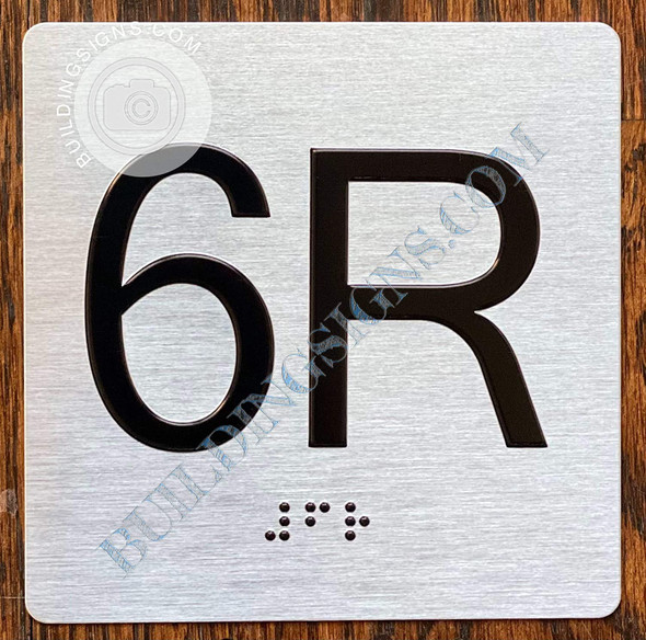 Sign Apartment Number 6R  with Braille and Raised Number