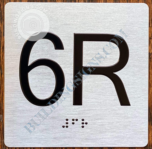 Signage Apartment Number 6R  with Braille and Raised Number