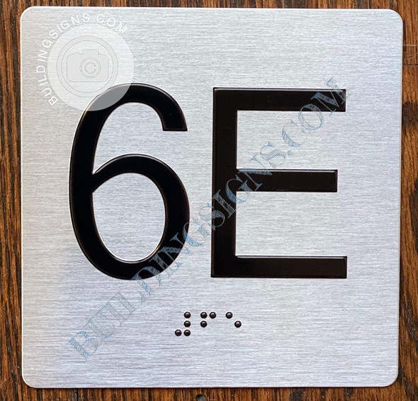 Signage Apartment Number 6E  with Braille and Raised Number