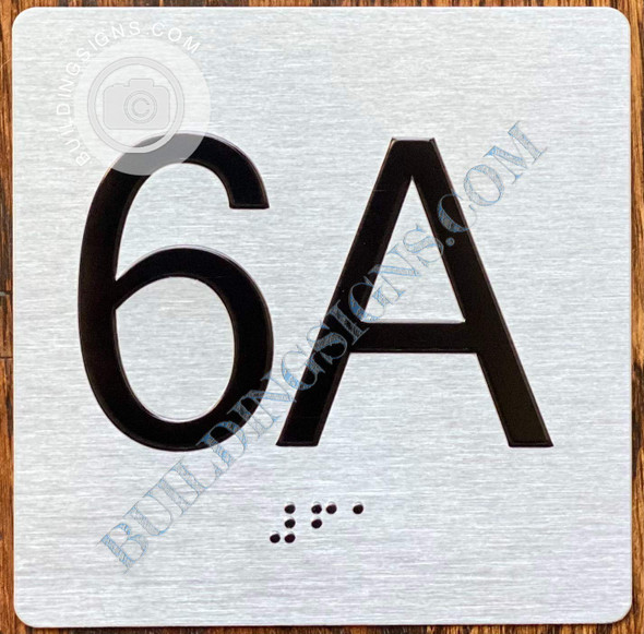Signage Apartment Number 6A  with Braille and Raised Number