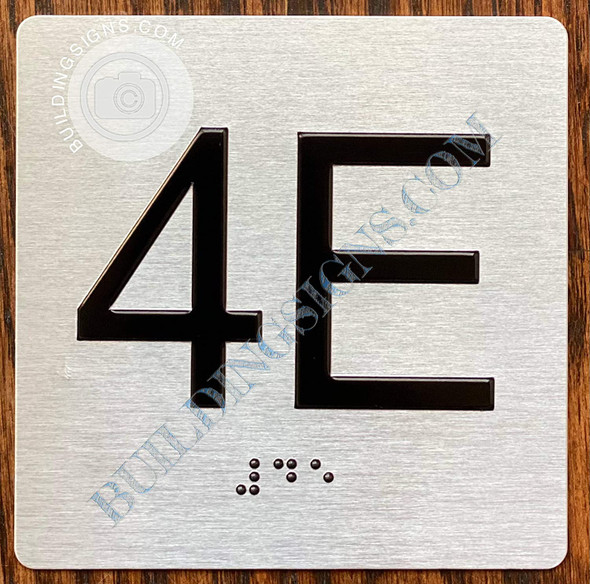 Signage Apartment Number 4E  with Braille and Raised Number